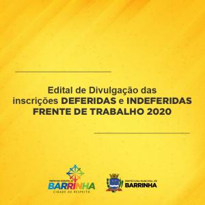 Edital de Divulgação das inscrições deferidas e indeferidas FRENTE DE TRABALHO 2020