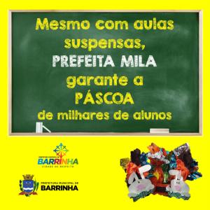 MESMO COM AULAS SUSPENSAS, PREFEITA MILA GARANTE A PÁSCOA DE MILHARES DE ALUNOS