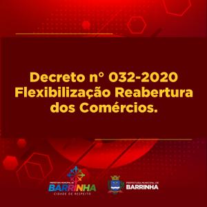Decreto n° 032-2020  Flexibilização Reabertura.