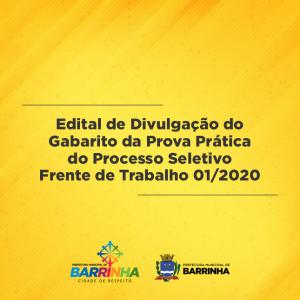 Edital de Divulgação do Gabarito da Prova Prática do Processo Seletivo Frente de Trabalho 01/2020