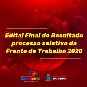 Edital Final do Resultado processo seletivo da Frente de Trabalho 2020