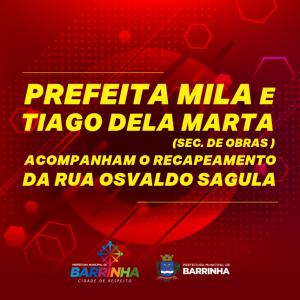 PREFEITA MILA JUNTAMENTE COM SEC. DE OBRAS TIAGO DELA MARTA ( ENG.CIVIL) ACOMPANHA OBRAS DE RECAPEAMENTO TOTAL DA RUA OSVALDO SAGULA