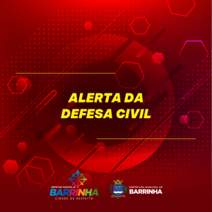 ALERTA DA DEFESA CIVIL.