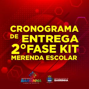 CRONOGRAMA DE ENTREGA 2° FASE KIT MERENDA ESCOLAR