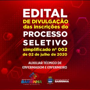 EDITAL DE DIVULGAÇÃO DAS INSCRIÇÕES DO PROCESSO SELETIVO SIMPLIFICADO Nº 002, DE 02 DE JULHO DE 2020.