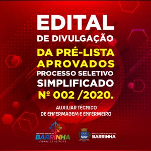 EDITAL DE DIVULGAÇÃO DA PRÉ-LISTA DOS APROVADOS NO PROCESSO SELETIVO SIMPLIFICADO Nº 002, DE 02 DE JULHO DE 2020.