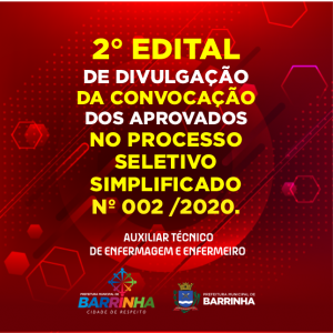 2º Edital de Divulgação da Convocação dos Candidatos aprovados no Processo Seletivo Simplificado 02/2020 de Enfermeiro e Auxiliar Técnico de Enfermagem.